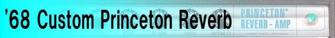 '68 Custom Princeton Reverb
